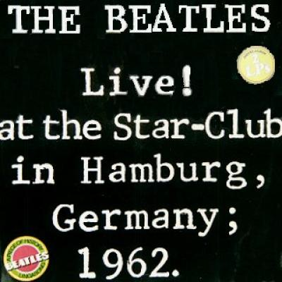 Live At The Star Club - The Beatles : les secrets de l'album (paroles, tablature)