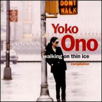 Walking on Thin Ice - Yoko Ono : les secrets de l'album (paroles, tablature)