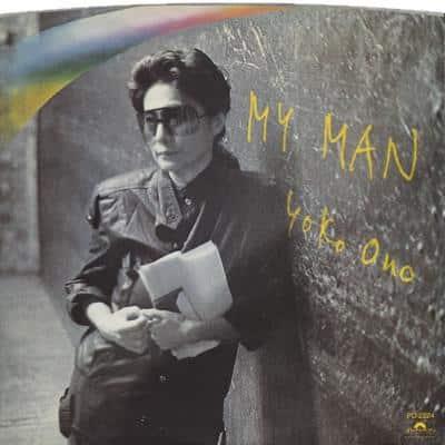 My Man / Let The Tears Dry - Yoko Ono : les secrets de l'album (paroles, tablature)