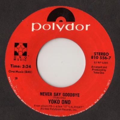 Never Say Goodbye / Loneliness - Yoko Ono : les secrets de l'album (paroles, tablature)