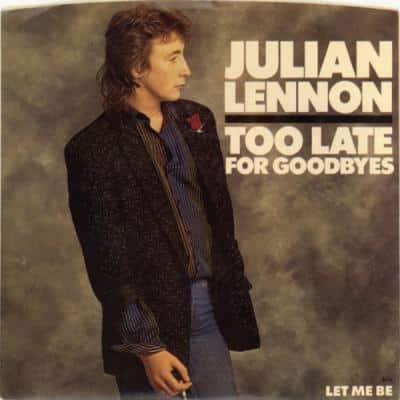 Too Late For Goodbyes / Let Me Be - Julian Lennon : les secrets de l'album (paroles, tablature)
