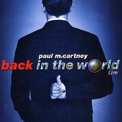 Back In The World - Paul McCartney : les secrets de l'album (paroles, tablature)