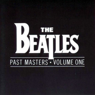 Past Masters Volume 1 - The Beatles : les secrets de l'album (paroles, tablature)