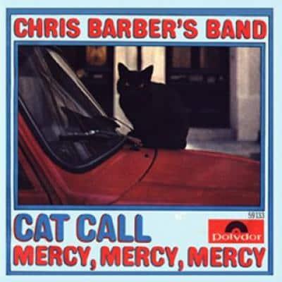 THE CHRIS BARBER BAND - Cat Call (1968) - Les collaborations discographiques de Paul McCartney : les secrets de l'album (paroles, tablature)