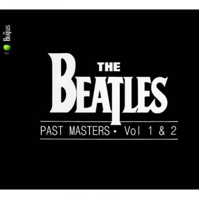 Past masters (Remaster.) - The Beatles : les secrets de l'album (paroles, tablature)