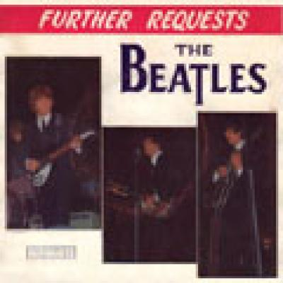 FURTHER REQUESTS  - The Beatles : les secrets de l'album (paroles, tablature)
