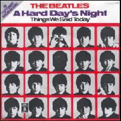 A Hard Day's Night / Thing We Said Today - The Beatles : les secrets de l'album (paroles, tablature)