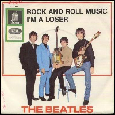 Rock And Roll Music / I'm A Loser  - The Beatles : les secrets de l'album (paroles, tablature)