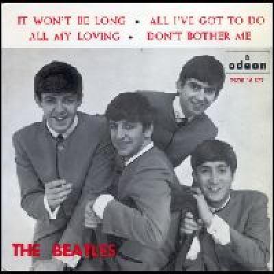 It Won't Be Long / All I've Got To Do / All My Loving / Don't Bother Me - The Beatles : les secrets de l'album (paroles, tablature)